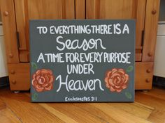Wood Scripture Sign, To Everything There is a Season, Ecclesiastes 3:1