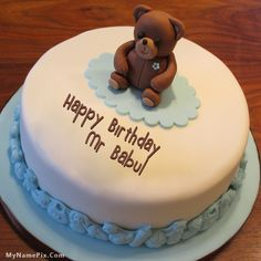 The name [mr babul] is generated on Teddy Bear Birthday Cake With Name image. Download and share Birthday Cake With Name images and impress your friends.