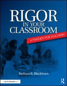 A New Toolkit for Classroom Rigor