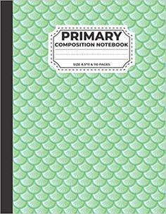 """Primary Composition Notebook: Mermaid Glitter Scales Pattern Cover Primary Story Journal, Dotted Midline and Picture Space   Grades K-2 Composition School ... Pages, Size 8.5"""" x 11"""": House, Rana Book: 9798450565743: Amazon.com: Books Christmas Hoodie, Mermaid Glitter, Kindle App, Composition, Dots, Notebook, Journal, Amazon, Space"""
