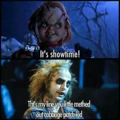 Chucky quotes Beetlejuice - More at: Pooping by Laughing Horror Movies Funny, Horror Movie Characters, Scary Movies, Horror Movie Quotes, Really Funny Memes, Stupid Funny Memes, Funny Relatable Memes, Funny Stuff, Hilarious