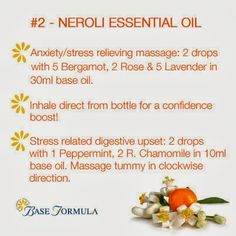 Neroli Essential Oil - #baseformula www.fb.com/HealingLotusAromatherapy