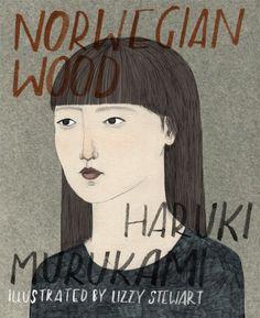 Haruki Murakam –  Norwegian Wood, Illustrated by Lizzy Stewart
