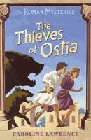 The Thieves of Ostia (Roman Mysteries, #2) by Caroline Lawrence