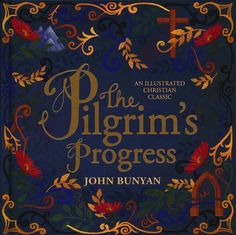 The Pilgrim's Progress Fiction Books To Read, The Pilgrim's Progress, John Bunyan, Christmas Gifts For Grandma, Book Lists, Bible Quotes, Jail Cell, Im Not Perfect, Author