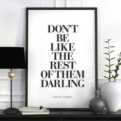 Don't Be Like the Rest of Them Darling Coco Chanel Quote Typography Poster Wall Decor Motivational Print Inspirational Poster Home Decor Typography Quotes, Typography Prints, Typography Poster, Citation Coco Chanel, Coco Chanel Quotes, Citations Chanel, Inspirational Posters, Motivational Quotes, Estilo Coco Chanel