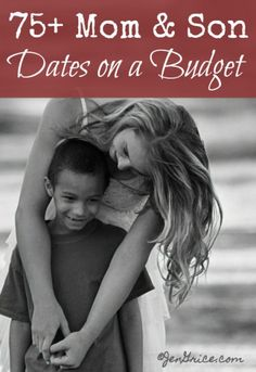 75 Mom Son Dates on a Budget