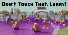 "nice Don't Touch That, Larry! TV Commercial - Clash of Clans  ""Larry"" TV Commercial from Supercell! Don't miss these funny and well done TV commercials! For Clash of Clans updates, tutorials and strategy guid...http://clashofclankings.com/dont-touch-that-larry-tv-commercial-clash-of-clans/"
