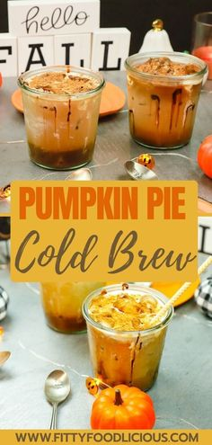 PUMPKIN PIE COLD BREW COFFEE - FittyFoodlicious Coffee Drink Recipes, Easy Drink Recipes, Yummy Drinks, Fall Recipes, Real Food Recipes, Coffee Drinks, Refreshing Drinks, Fun Drinks, Thanksgiving Recipes