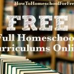 FREE, FULL, online homeschool curriculum. Please and Thank You!