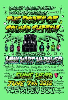 Dub Stuy Records and Deadly Dragon Sounds present: The Roots of Sound System series returns this Saturday, June to the Paper Box for a Dancehall Editi Festival Posters, Concert Posters, Gig Poster, Grateful Dead Music, Band Posters, Music Posters, The Jam Band, Band Photos, Music Images