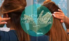 Tutorial ~ How to properly clip in hair extensions.