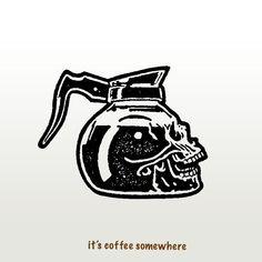 coffee tattoo Coffee as black as my heart - skull coffee pot illustration Kunst Tattoos, Body Art Tattoos, Cool Tattoos, 4 Tattoo, Tattoo Drawings, Art Drawings, Yakuza Tattoo, Tatuagem Old Scholl, Skull Tatto