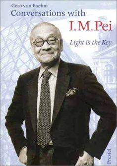 Conversations with I.M. Pei: Light is the Key by Gero Von Boehm http://www.amazon.com/dp/3791321765/ref=cm_sw_r_pi_dp_yT3axb1D5AP6K