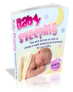 11 best quality e books useful products promoted by batheleur baby sleeping guide tips advice on how to create a safe sleeping environment for your baby ebookt your hands on your copy of the baby sleeping fandeluxe Gallery