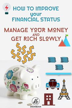 How To Improve Your Financial Status By Managing Your Money Get Rich Slowly, How To Get Rich, Savings Plan, Managing Your Money, Money Saving Tips, Money Tips, Money Budget, Money Hacks, Budget Travel