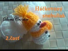 Hackovany snehuliak - 2. časť