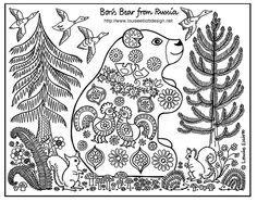Louise Elliott. Boris Bear lives in the thick Russian forest. He eats  berries, nuts and mushrooms, but best of all he loves  honey. He has a thick warm fur coat and he  sleeps for most of the winter. Boris is decorated in  traditional bright Russian colours and motifs.