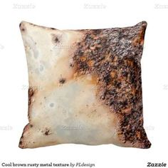 Cool brown rusty metal texture Throw Pillow by #PLdesign #rusty #RustyTexture #Zazzle