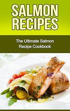 Salmon Recipes: The Ultimate Salmon Recipe Cookbook by Danielle Dixon, http://www.amazon.com/dp/B00P1S0UMY/ref=cm_sw_r_pi_dp_jbPwub1N514Q4