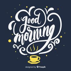 Good Morning Friends Images, Good Morning Wishes, Good Morning Quotes, Good Morning Letter, Good Morning Picture, Handwritten Typography, Coffee Typography, Fb Quote, Hand Lettering Alphabet
