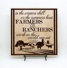 Farmers and Ranchers Saying - Farmer Decor, Gift's for Farmers, Country Wedding Decor, Farmer Quote, Farmer Saying, Made a Farmer on Etsy, $30.00