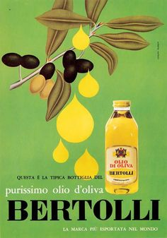 Vintage Italian Posters ~ ~ Bertolli campaign - Passion for the Mediterranean tradition and a healthy balanced diet. Vintage Italian Posters, Pub Vintage, Vintage Advertising Posters, Vintage Labels, Vintage Travel Posters, Vintage Advertisements, Vintage Food, Poster Vintage, Vintage Signs