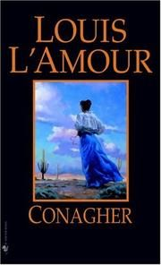 Conagher by Louis L'Amour