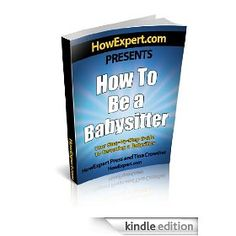 How To Be a Babysitter: Your Step By Step Guide To Becoming a Babysitter Babysitting, Step Guide, How To Become, Books, Libros, Book, Book Illustrations, Libri