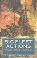 Big Fleet Actions Tsushima Jutland Phili