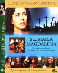 SANTA MARÍA MAGDALENA | EL CINE CATÓLICO Y ESPIRITUAL