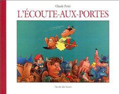 L'Ecoute-aux-portes - Claude Ponti - Amazon.fr - Livres