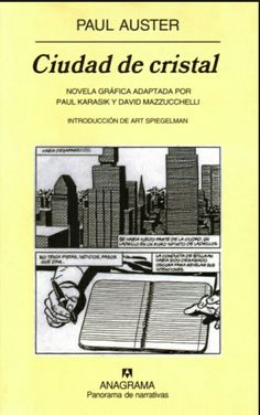 Ciudad de cristal : novela gráfica adaptada por Paul Karasik y David Mazzucchelli / Paul Auster http://fama.us.es/record=b1736367~S5*spi