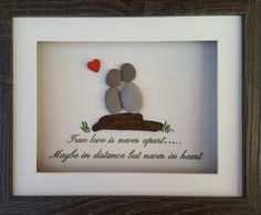 """True love is never apart "" Pebble art by Sticks and Stones of Mickleover"