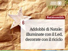 Due consigli per rendere sostenibile il vostro Natale: risparmio energetico e riciclo #natalesensibile