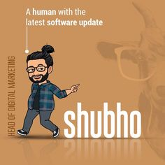 Crazy Nutella Lover🌰🍫, Ace Gamer🎮, Technogeek 👨🏼💻and all that you expect a superhuman to be👨🏻🎤; Shubho is that DigiHead who surely knows all the ingredients needed for your brand to flourish!