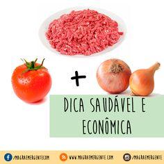 Para preparar carne moída e fazê-la render mais, coloque menos carne e mais cebola, tomate, cenoura, cheiro verde.... Ótima forma de economizar dinheiro, reduzir algumas calorias e ingerir mais nutrientes.