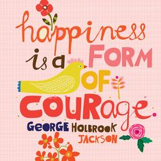 Happiness is a form of art illustration by Carolyn Gavin