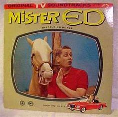 TV show we watched as kids...Mister Ed..the talking horse!