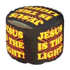 Jesus Is The Light! Pouf - light gifts template style unique special diy