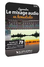 Apprenez le mixage audio ! Enfin la formation en tutoriel vidéo