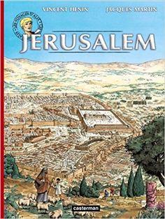 Amazon.fr - Voyage d'alix - Jerusalem - Jacques Martin, Vincent Hénin - Livres