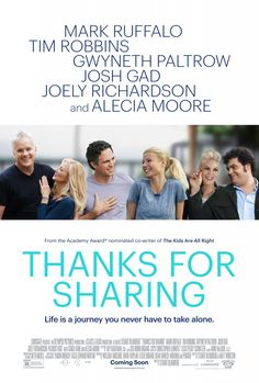 THANKS FOR SHARING movie poster with Mark Ruffalo, Gwyneth Paltrow, Tim Robbins, Josh Gad, Pink and Joely Richardson