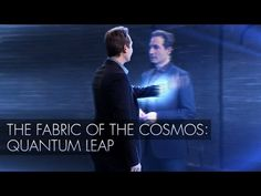 The Fabric of the Cosmos: Quantum Leap (Documentary) (PBS) (Nova) (Episode 3 of 4) - YouTube