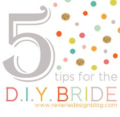 5 Tips for the DIY Bride