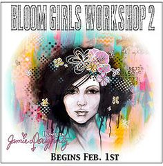 www.jamiedoughertydesigns.com | ONLINE WORKSHOPS Mixed Media Bloom Girl Jamie Dougherty Designs