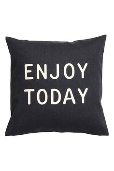 Enjoy Today Cushion Cover