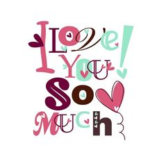 Secretly Designed I Love You So Much Paper Print Size: I Love You Images, I Love You Quotes, Love Yourself Quotes, Love You More, Love You So Much, I Love My Son, Love Of My Life, I Love You Sister, I Love Heart