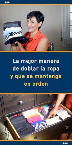 La #mejor #manera de #doblar la #ropa y que se #mantenga en #orden #metodo #armario #casa #espacio
