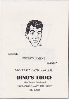"WEST HOLLYWOOD:  Dean Martin's, ""Dino's Lodge"", 8532 Sunset Boulevard, West Hollywood, CA  90069."